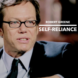Robert Greene on Self-Reliance